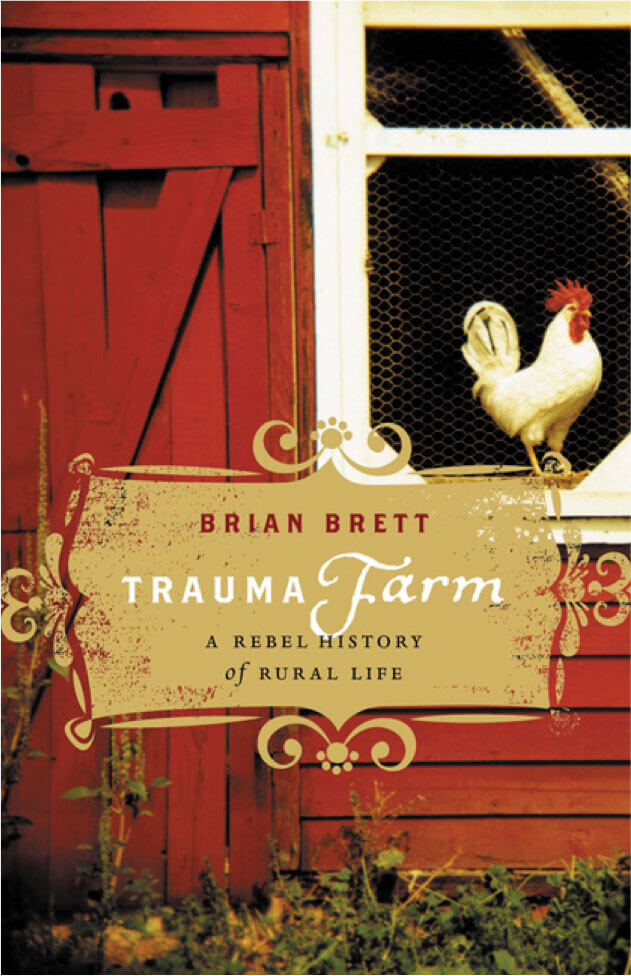 Salt Spring Reads - Brian Brett - Trauma Farm